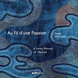 Au Fil d'une Passion de Anne Woringer