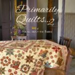 Primarily Quilts...2