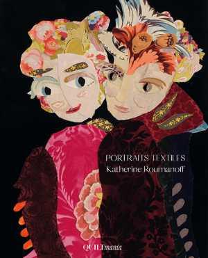 Cover-Textile-Portraits-Katherine-Roumanoff