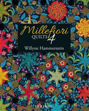 Millefiori Quilt 4 EPP English Paper Piecing Willyne Hammerstein