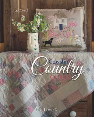 Jo-Colwill-Cowslip-Country-Quilts-Cover